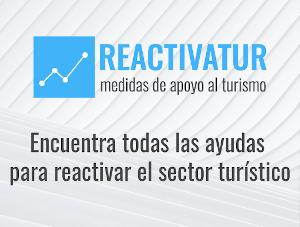 Reactivatur: puerta de acceso a las ayudas públicas para el sector turístico